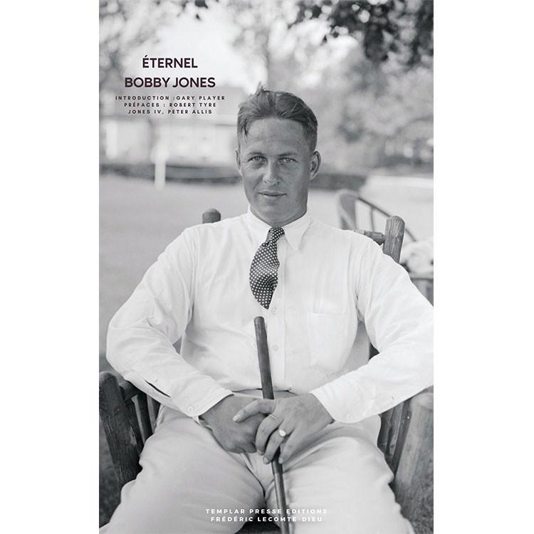 Livre Eternel Bobby Jones Golf Plus